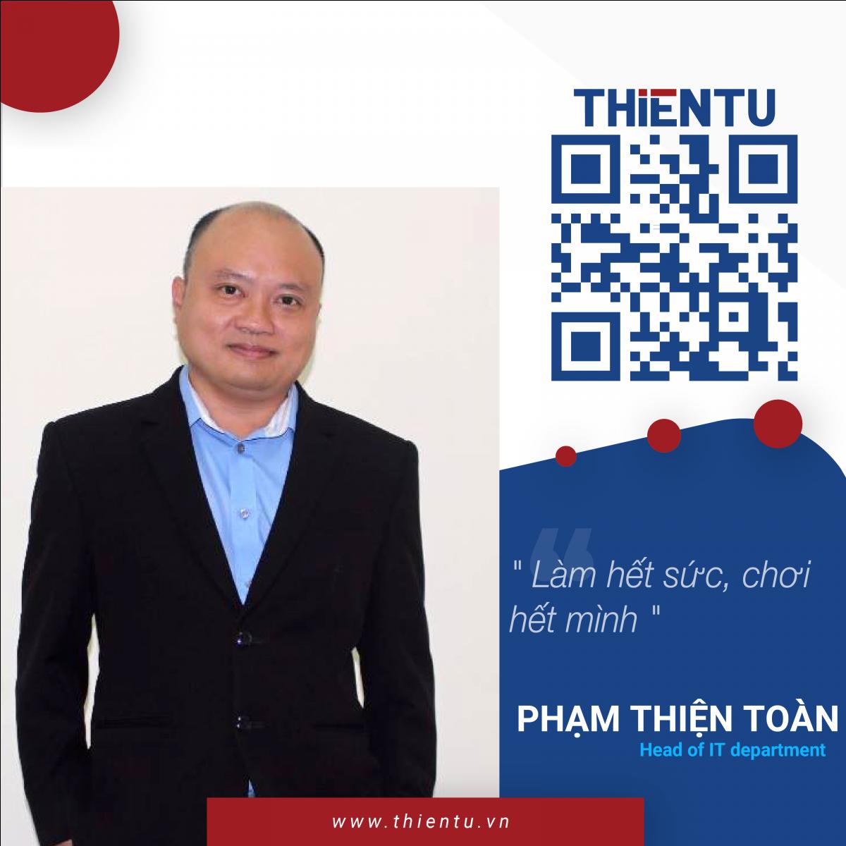 Phạm Thiện Toàn Head of IT Department