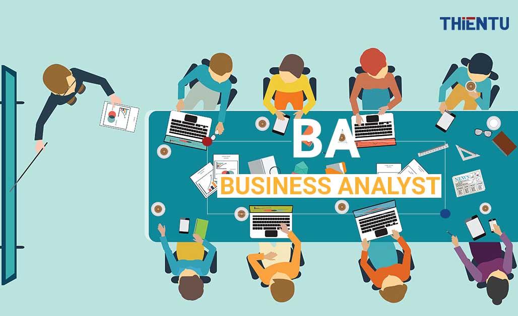 BA Business Analyst là gì?