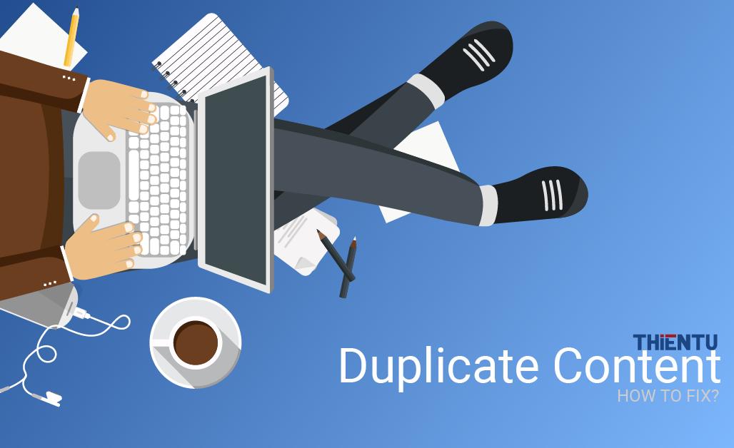 Duplicate content là gì
