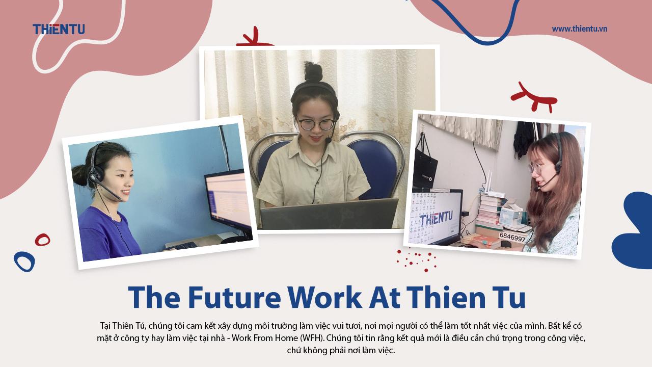 The future work at Thien Tu