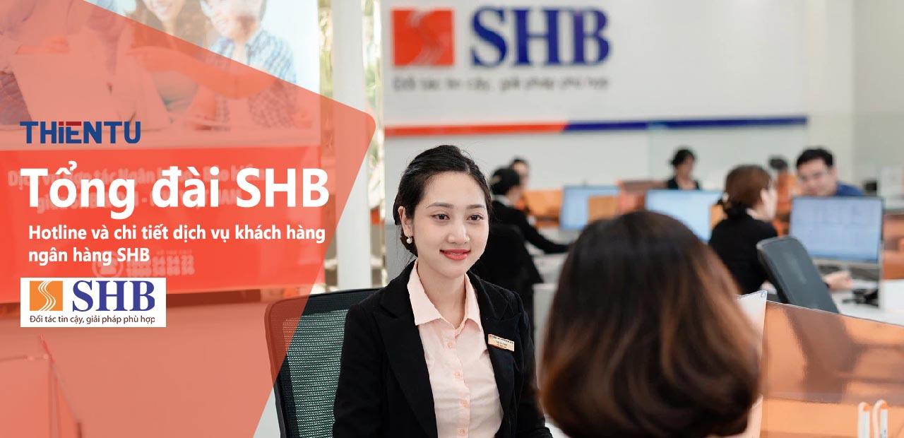 Số hotline tổng đài SHB chi tiết