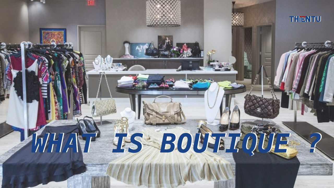 What Is Boutique