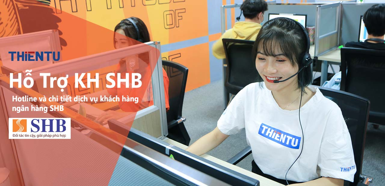 Dịch vụ khách hàng SHB