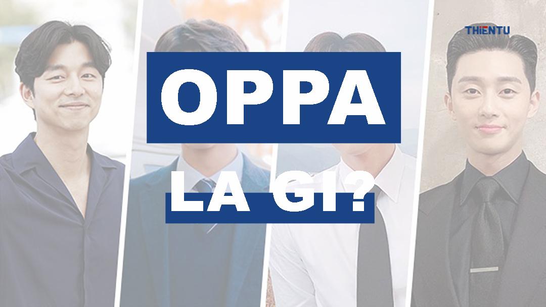 Oppa là gì
