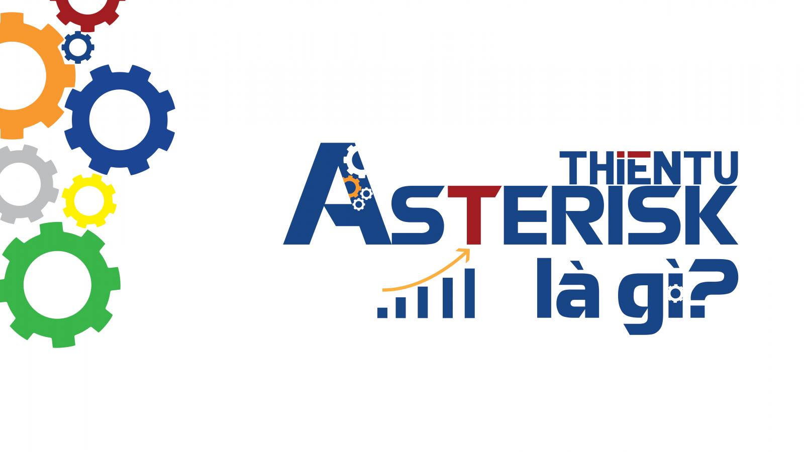 asterisk là gì