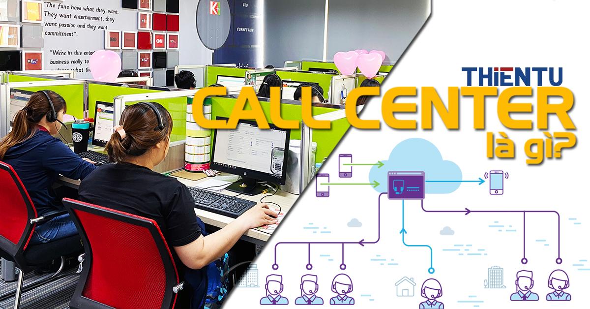 Call center là gì