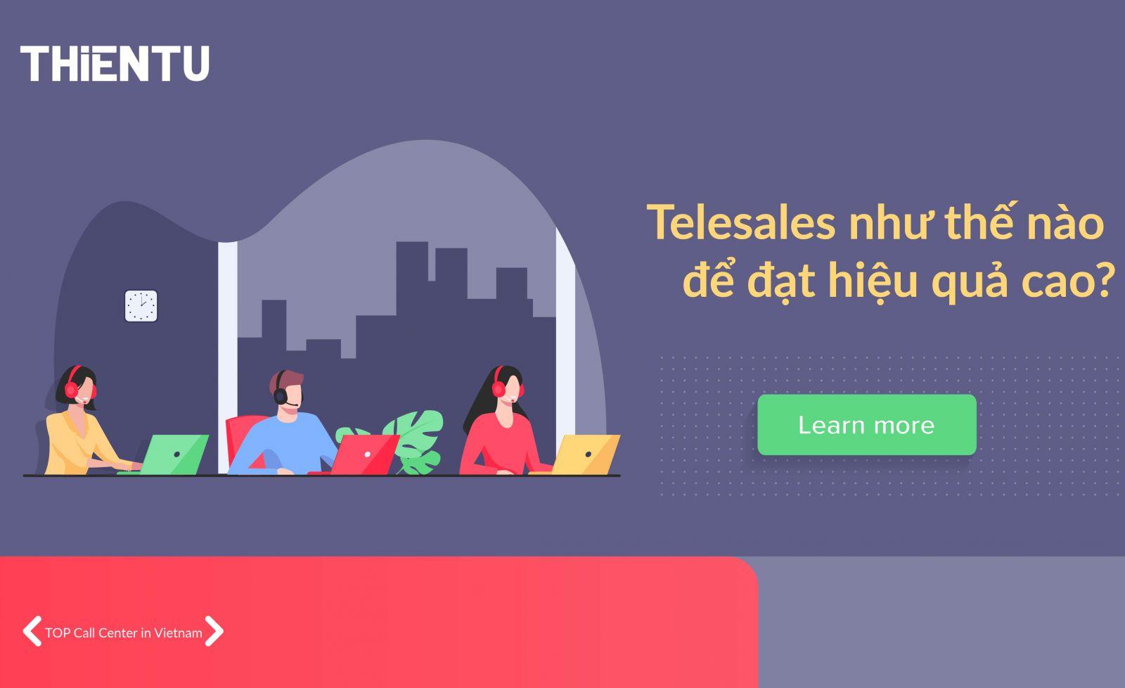 Telesales làm như thế nào để đạt hiệu quả cao