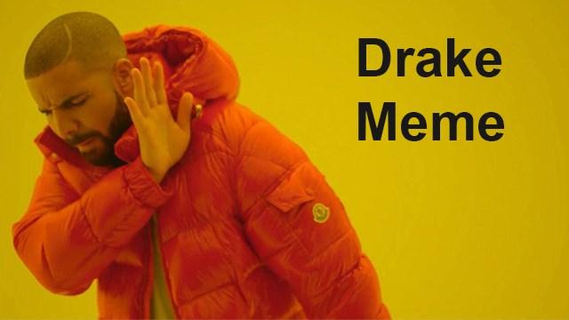 Bạn đã biết về Drake hotline bling meme là gì?