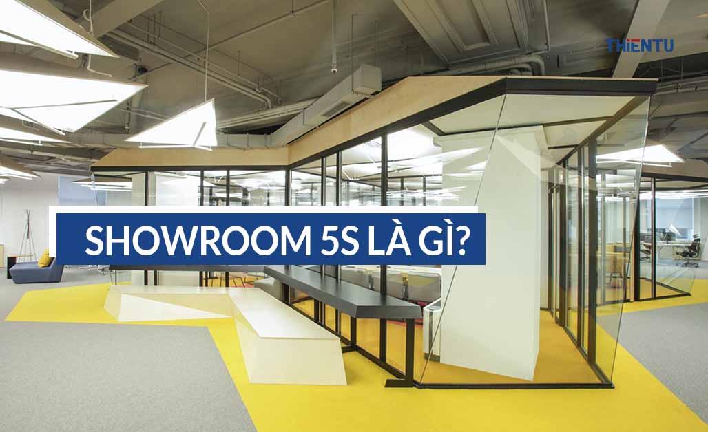 showroom 5s là gì