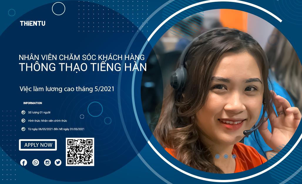 Thiên Tú tuyển dụng Nhân viên CSKH tiếng hàng tháng 5 2021