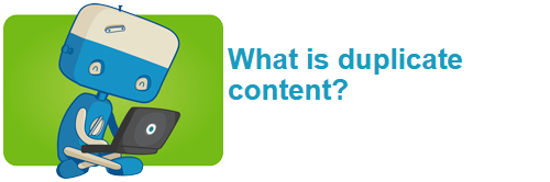 Tìm hiểu duplicate content là gì?