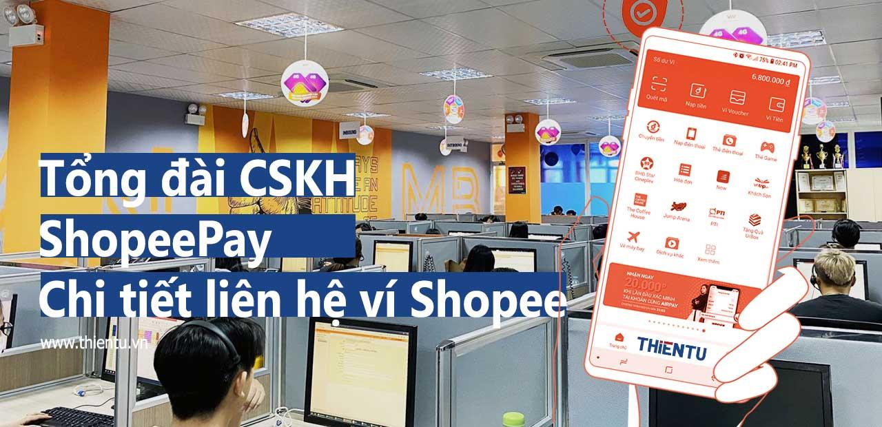 Tổng đài CSKH ShopeePay