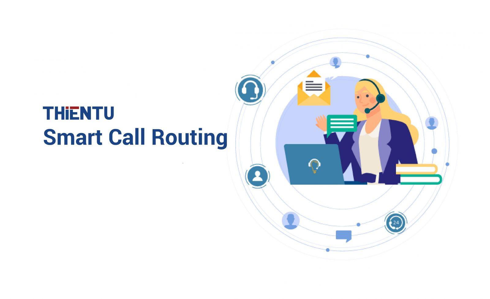 Yêu cầu khi xây dựng định tuyến cuộc gọi thông minh